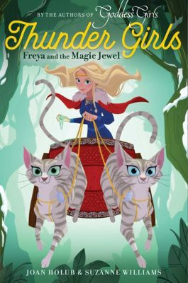 Freya and the Magic Jewel, Suzanne Williams, Joan Holub