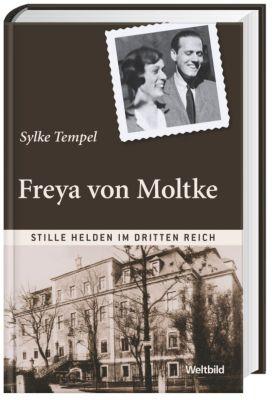 Freya von Moltke (Stille Helden im Dritten Reich), Sylke Tempel