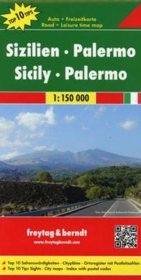 Freytag & Berndt Autokarte Sizilien - Palermo, Top 10 Tips, Autokarte 1:150.000; Sicilia, Palermo; Sicilie, Palermo