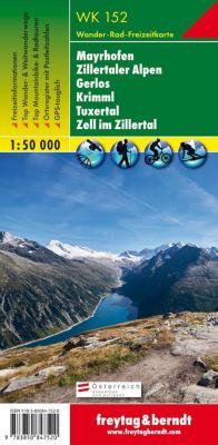 Freytag & Berndt Wander-, Rad- und Freizeitkarte Mayrhofen, Zillertaler Alpen, Gerlos, Krimml, Tuxertal, Zell im Zillert -  pdf epub