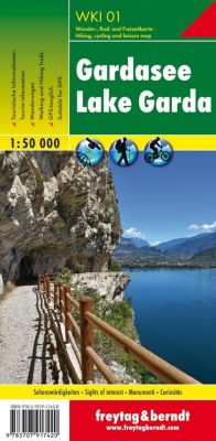 Freytag & Berndt Wander-, Rad- und Freizeitkarte Gardasee; Lake Garda / Lago di Garda / Lac de Garde