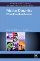 Friction Dynamics, Gang Sheng Chen, Xiandong Liu