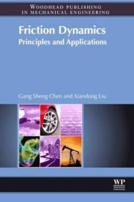 Friction Dynamics, Gang Sheng Chen, Xiandong Liu