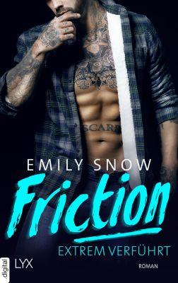 Friction - Extrem verführt, Emily Snow
