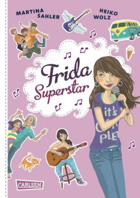 Frida Superstar Band 1: Frida Superstar, Martina Sahler, Heiko Wolz