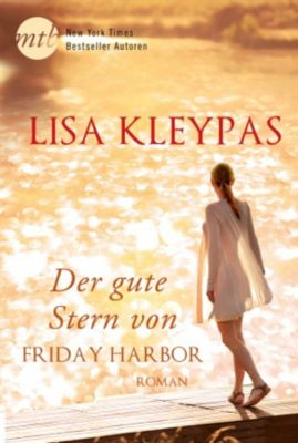 Friday Harbor: Der gute Stern von Friday Harbor, Lisa Kleypas