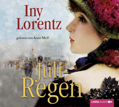 Fridolin Reihe Band 3: Juliregen (6 Audio-CDs) - Iny Lorentz |