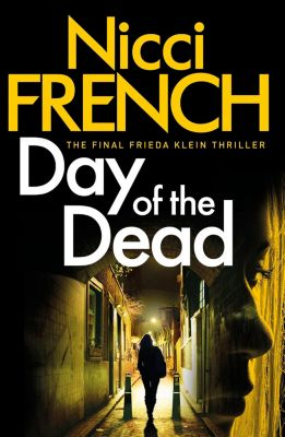 Frieda Klein: Day of the Dead, Nicci French