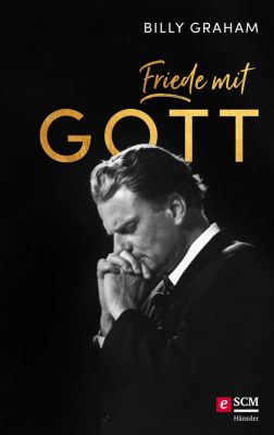 Friede mit Gott, Billy Graham