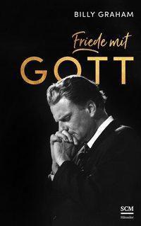 Friede mit Gott, Billy Graham