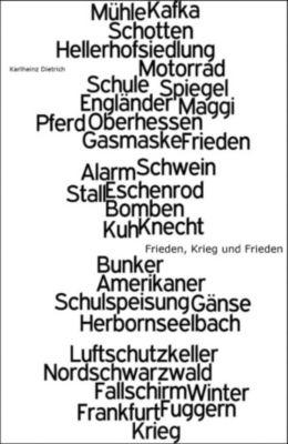 Frieden, Krieg und Frieden, Karlheinz Dietrich
