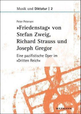 Friedenstag von Stefan Zweig, Richard Strauss und Joseph Gregor, Peter Petersen