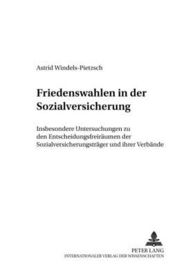 Friedenswahlen in der Sozialversicherung, Astrid Windels-Pietzsch