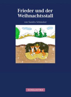Frieder und der Weihnachtsstall, Sandra Schmuker