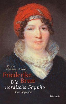 Friederike Brun, Kerstin Gräfin von Schwerin, Kersti Gräfin von Schwerin
