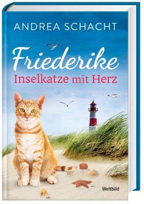Friederike - Inselkatze mit Herz, Andrea Schacht