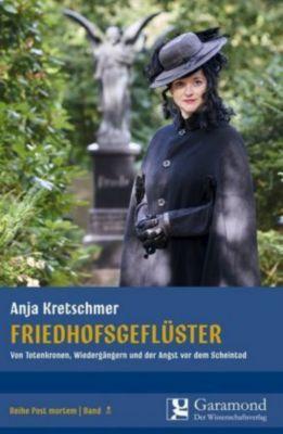 Friedhofsgeflüster - Anja Kretschmer |