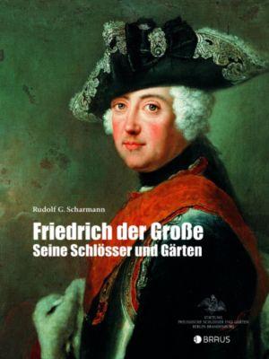 Friedrich der Grosse, Rudolf G. Scharmann