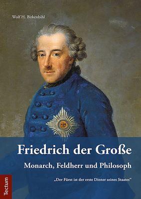 Friedrich der Große, Wolf H. Birkenbihl