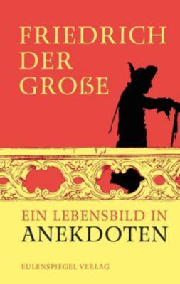Friedrich der Große - Margarete Drachenberg |