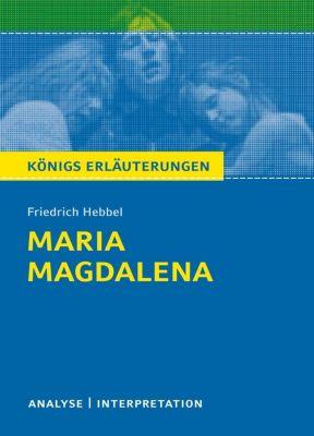 Friedrich Hebbel 'Maria Magdalena', Friedrich Hebbel