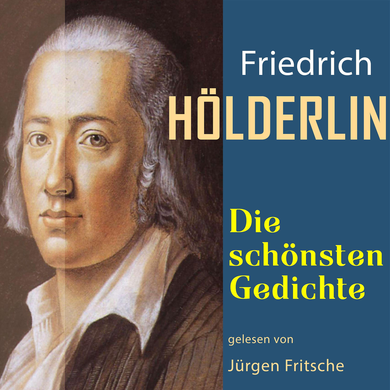 Friedrich Hölderlin Die Schönsten Gedichte Hörbuch Download