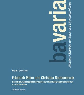 Friedrich Mann und Christian Buddenbrook, Sophie Strelczyk