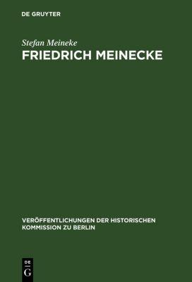 Friedrich Meinecke, Stefan Meineke