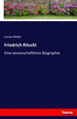 Friedrich Ritschl - Lucian Müller  