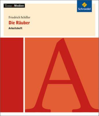 Friedrich Schiller 'Die Räuber', Arbeitsheft, Friedrich Schiller