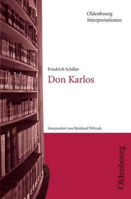 Friedrich Schiller 'Don Karlos', Friedrich von Schiller