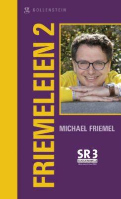 Friemeleien 2, Michael Friemel