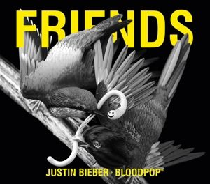 Friends (2-Track Single), Justin & Bloodpop Bieber