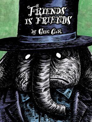 Friends Is Friends, Greg Cook