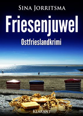 Friesenjuwel. Ostfrieslandkrimi, Sina Jorritsma