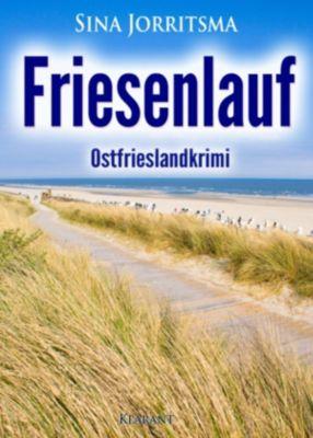Friesenlauf. Ostfrieslandkrimi, Sina Jorritsma