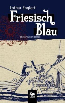 Friesisch Blau - Lothar Englert |