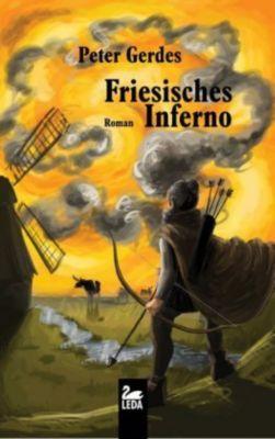 Friesisches Inferno - Peter Gerdes |