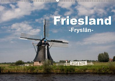 Friesland - Fryslan (Wandkalender 2019 DIN A2 quer), Carina-Fotografie