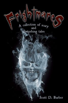 Frightmares, Scott D. Barber