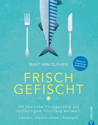 Frisch gefischt - Bart van Olphen |