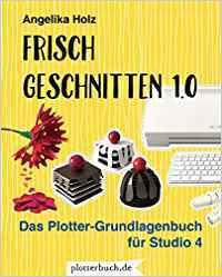 Frisch Geschnitten 1.0 - Angelika Holz |
