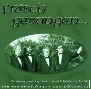 Frisch Gesungen..., Die Meistersänger Von Nürnberg