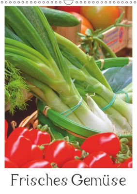 Frisches Gemüse (Wandkalender 2019 DIN A3 hoch), LianeM