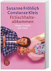 F(r)ischhalte-Abkommen, Susanne Fröhlich, Constanze Kleis
