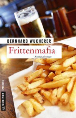 Frittenmafia, Bernhard Wucherer