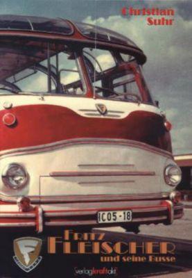 Fritz Fleischer und seine Busse, Christian Suhr