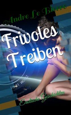 Frivoles Treiben, Andre Le Bierre