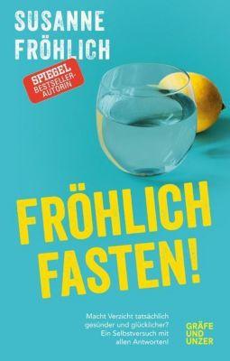 Fröhlich fasten, Susanne Fröhlich