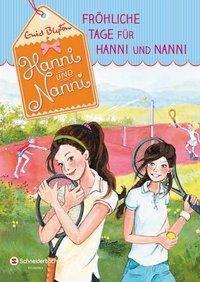 Fröhliche Tage für Hanni und Nanni, Enid Blyton